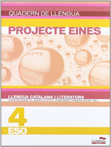 9788498048315: Quadern de llengua. Llengua catalana i literatura 4t ESO. Projecte Eines