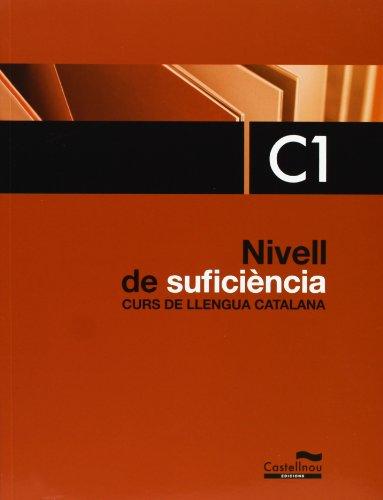 9788498048711: Nivell de Suficiència. C1. Curs de llengua catalana