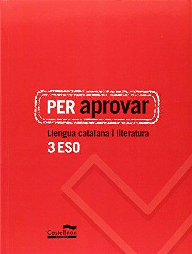 Per aprovar: Llengua catalana i literatura 3