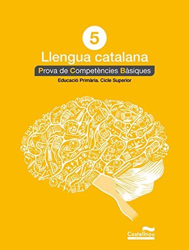 9788498049817: Català 5: proves competències bàsiques (Prova de Competències Bàsiques) - 9788498049817