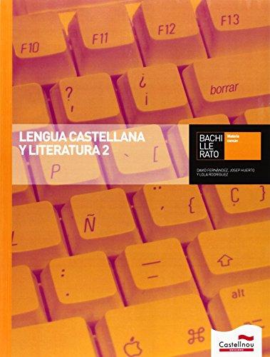 9788498049886: Lengua Castellana y Literatura 2 Bachillerato - 9788498049886
