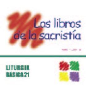 9788498050011: Libros de la sacristía, Los (LITURGIA BASICA)