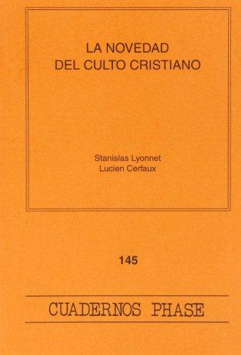 9788498050080: Novedad del culto cristiano, La (CUADERNOS PHASE)