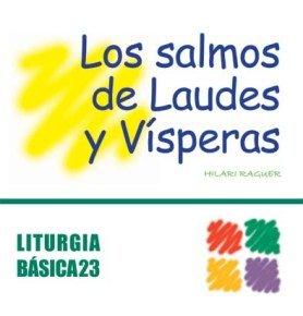 9788498050196: Salmos de Laudes y Vísperas, Los (LITURGIA BASICA)