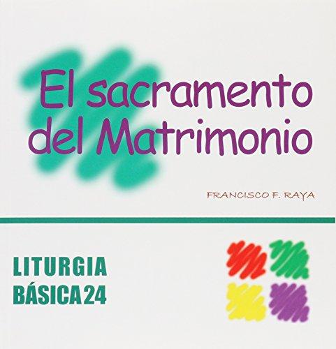 9788498050219: Sacramento del Matrimonio, El (LITURGIA BASICA)