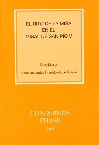 9788498051346: Rito de la misa en el misal de san Pío V, El (CUADERNOS PHASE)