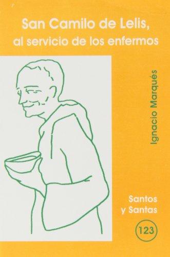 San Camilo de Lelis, al servicio de: Ignasi Marqués Rodriguez