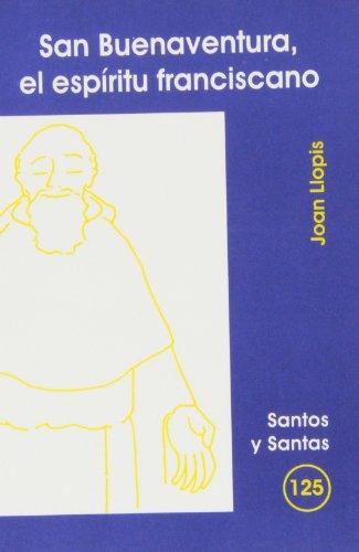 9788498051834: San Buenaventura, el espíritu franciscano