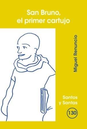 9788498051988: San Bruno, el primer cartujo (SANTOS Y SANTAS)