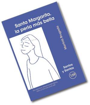 9788498052480: Santa Margarita, la perla más bella (SANTOS Y SANTAS)