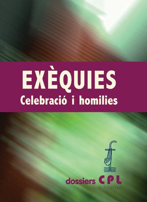 9788498053715: Exèquies. Celebració i homilies (DOSSIERS CPL)
