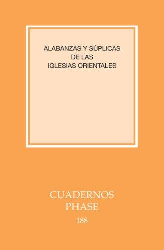 9788498053722: Alabanzas y súplicas de las iglesias orientales (CUADERNOS PHASE)