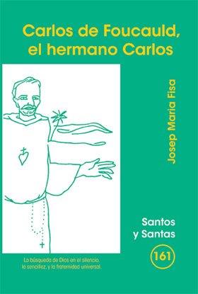 9788498053852: Carlos de Foucauld, el hermano Carlos (SANTOS Y SANTAS)