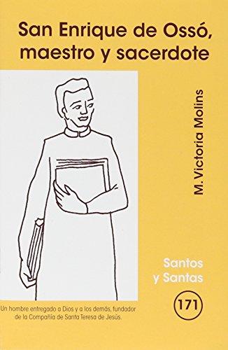 9788498054347: SAN ENRIQUE DE OSSO, MAESTRO Y SACERDORTE