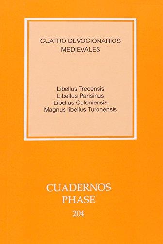 9788498055016: Cuatro devocionarios medievales