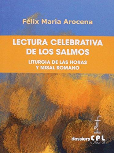 9788498055566: Lectura celebrativa de los salmos: Liturgia de las Horas y Misal Romano (DOSSIERS CPL)