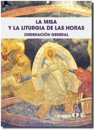 9788498055863: La misa y la liturgia de las horas. Ordenación general
