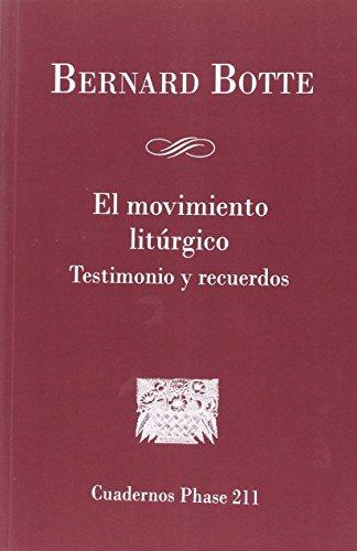 9788498056099: El movimiento Litúrgico: testimonio y recuerdos