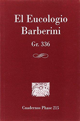 9788498056716: Eucologio Barberini, Gr. 336, El (CUADERNOS PHASE)