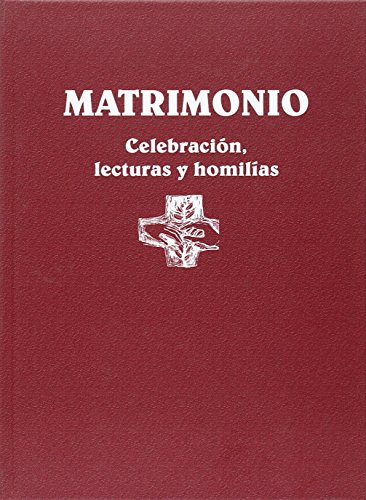 9788498057300: Matrimonio: celebración, lecturas y homilías