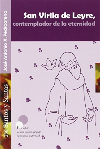 San Virilia de Leyre, contemplador de la eternidad: Pedroarena, José Antonio X.