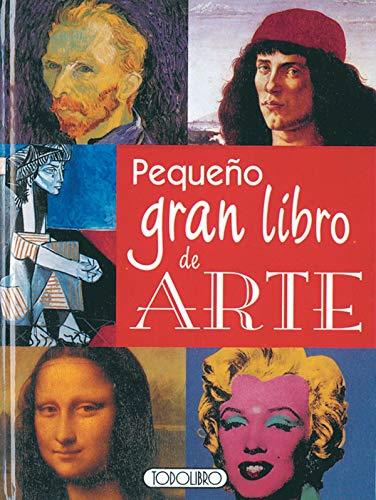 9788498062663: Pequeño gran libro de arte (Miniprácticos)