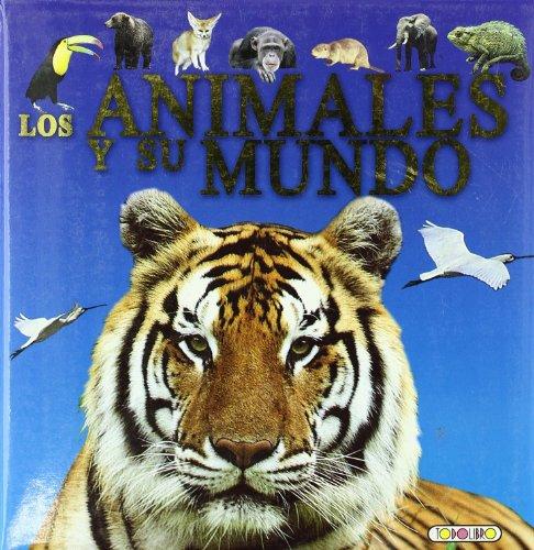 9788498064131: ANIMALES Y SU MUNDO,LOS