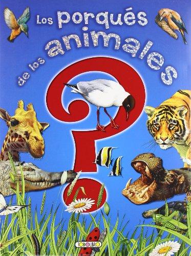 9788498064377: LOS PORQUES DE LOS ANIMALES (AZUL)