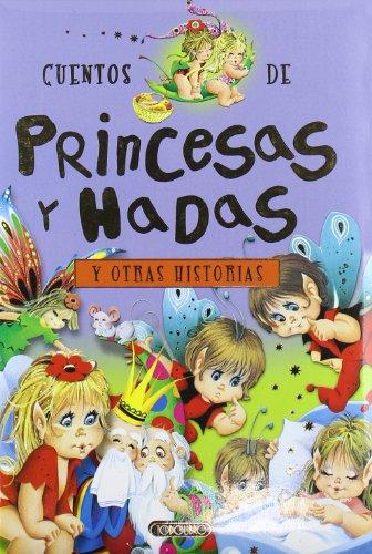 Cuentos de princesas y hadas y otras historias