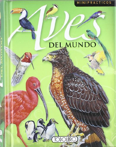 9788498066821: Aves del mundo (Miniprácticos)