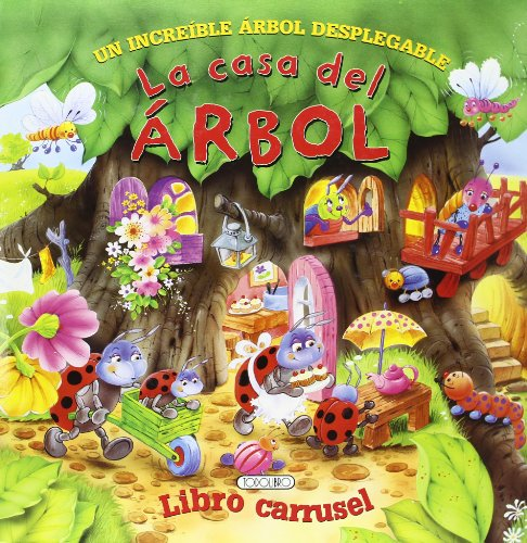 9788498067330: LA CASA DEL ARBOL:ARBOL DESPLEGABLE(LIBRO CARRUSEL