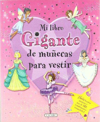 9788498067637: Mi libro gigante de muñecas para vestir