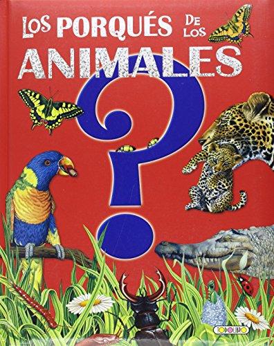 9788498069945: Los porqués de los animales(9788498069945)