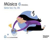 9788498073416: MUSICA SOL FA MI 6 PRIMARIA LA CASA DEL SABER - 9788498073416