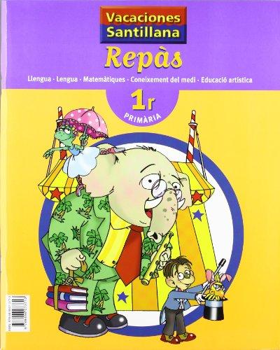 9788498073713: Vacaciónes Santillana Repas 1 PriMaría Llengua Lengua Matematiques Coneixement Del Medi Educacio Artistica - 9788498073713