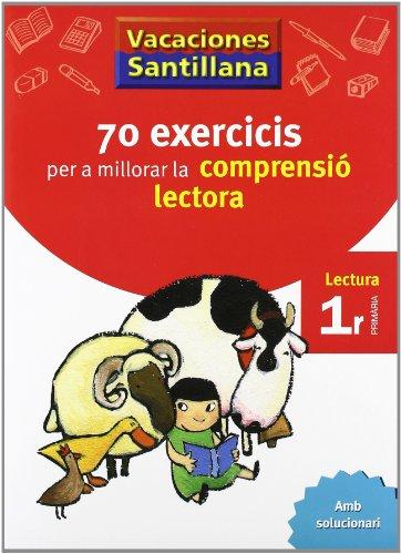 9788498073751: Vacaciónes Santillana 70 Ecercicis Comprensio Lectora 1 Lectura - 9788498073751