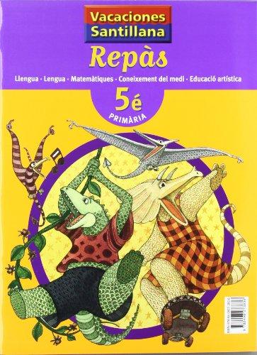 9788498073836: Vacaciónes Santillana Repas Llengua Matematiques Coneixment Educacio Artistica 5 PriMaría Valenciano - 9788498073836
