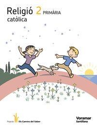 9788498074581: RELIGIO CATOLICA 2 PRIMARIA ELS CAMINS DEL SABER - 9788498074581