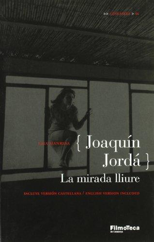 9788498090147: Joaquín Jordá: La mirada lliure (CINEASTES)