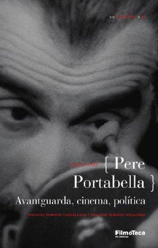 9788498090468: Pere Portabella: Avantguarda, Cinema i Politica (Catalan)