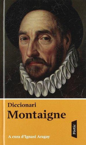9788498090581: Diccionari Montaigne (FORA COL·LECCIO)