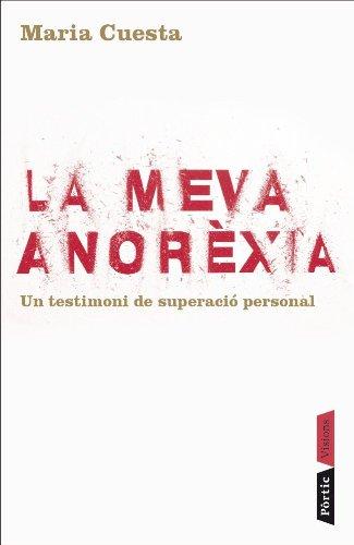 9788498090840: La meva anorxia