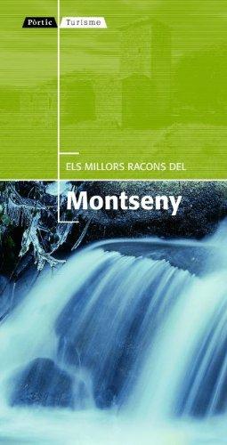 9788498090901: Els millors racons del Montseny (Pòrtic Turisme)