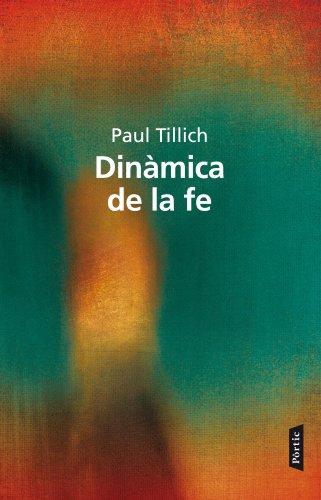La din?mica de la fe: PAUL TILLICH