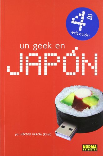 Un geek en Japón / A Geek in Japan (Spanish Edition): Garcia, Hector