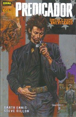 9788498141726: Predicador: Orgullosos americanos ( Preacher #3, Colección Vertigo #289)