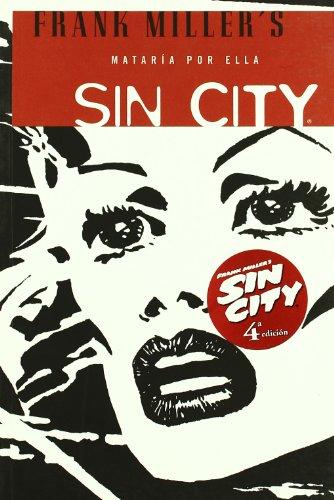 9788498142181: Sin City 2 Mataria por ella / A Dame to Kill For (Spanish Edition)