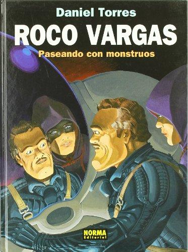 9788498142266: ROCO VARGAS: PASEANDO CON MONSTRUOS (DANIEL TORRES)