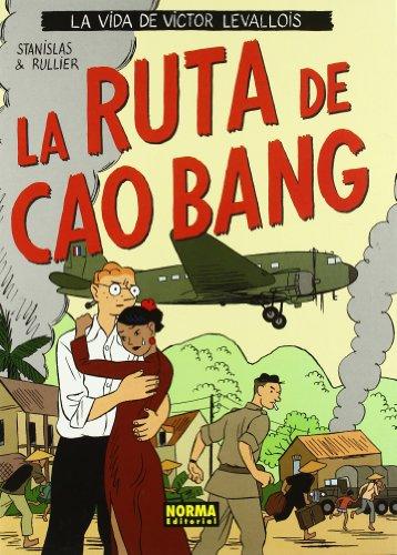 9788498142969: La vida de Victor Levallois 2, La ruta de Cao Bang