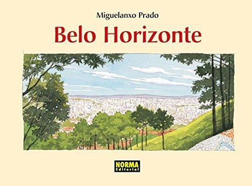 9788498146301: BELO HORIZONTE (MIGUELANXO PRADO)